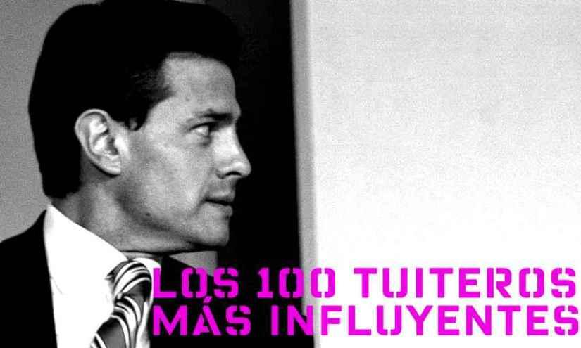 Los 100 tuiteros que más influyen en la percepción sobre PeñaNieto