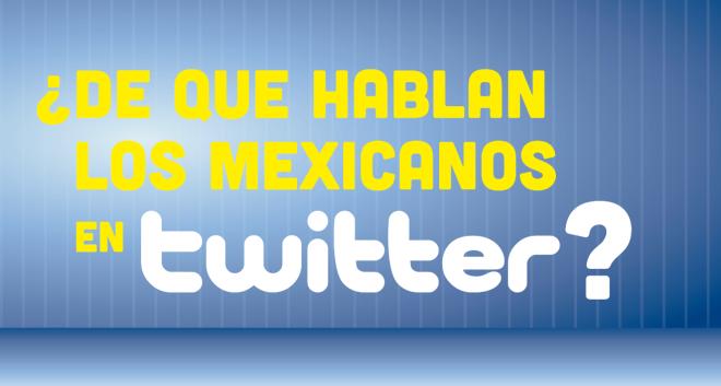 PP-DE-QUE-HABLAN-LOS-MEXICANOS-EN-TWITTER